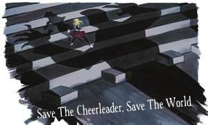 Save the Cheerleader, Save The World