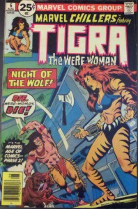 Marvel Chillers featuring Tigra, #6, August 1976, Marvel Comics, Cover Artists Rich Buckler Mike Esposito Danny Crespi Writers Tony Isabella Pencilers John Byrne Inkers Frank Springer Colourists Don Warfield Information-silkLetterers Gaspar Saladino Irv Watanabe Editors Marv Wolfman