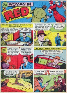 The Woman in Red. Thrilling Comics #25 (Feb.1942). Published by Better/Standard/Nedor; written by Richard Hughes and illustrated by George Mandel & Kin Platt.