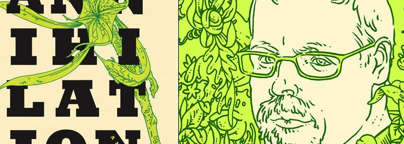 Jeff VanderMeer, Annihilation, Feb 2014, Farrar Straus Giroux. illustration by Eric Nyquist