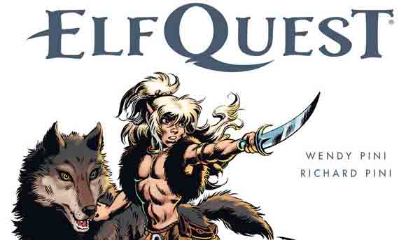 I'm Loving ElfQuest: The Original Quest Gallery Edition