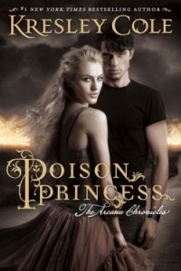 Poison Princess Arcana Chronicles book one Kresley Cole Simon & Schuster Books for Young Readers, reprint Jul 2013