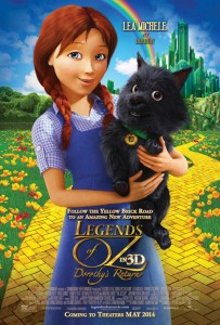 Poster: Legends of Oz: Dorothy's Return. Summertime, May 2014