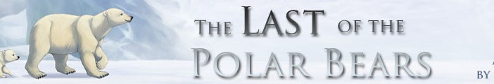 Feature image, banner, the last of the polar bears, lindsay cibos