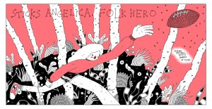 Sticks Angelica Folk Hero. Michael DeForge. Webcomic.