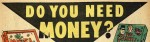 Do You Need Money? advert, 1954, Digital Comics Museum