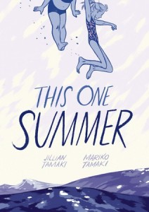 This One Summer Mariko and Jillian Tamaki Groundwood Books / First Second May 6 2014
