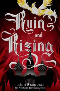 Cover: Ruin and Rising. Leigh Bardugo .Henry Holt and Co.