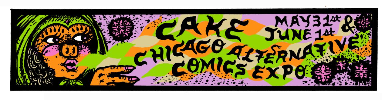 CAKE 2014: An Overview of Chicago Alternative Comics Expo