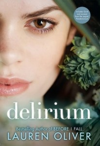 Delirium. Lauren Oliver. HarperCollins. February 7th 2012.
