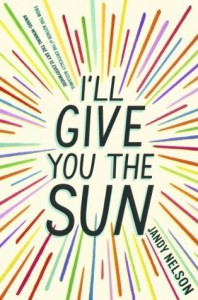 I'll Give You The Sun. Jandy Nelson. September 16 2014.
