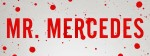 Mr. Mercedes Banner, Stephen King, Scribner, http://underthedometv.com/mr-mercedes-is-out-now-read-the-reviews/