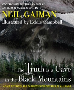 Cover: The Truth Is A Cave In the Mountains, Neil Gaiman