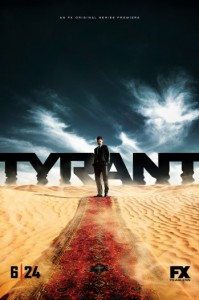 Tyrant. Poster. Hollywood Reporter.