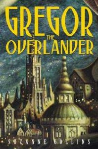 Gregor the overlander, suzanne collins, scholastic inc., http://www.scholastic.com/teachers/book/gregor-overlander#cart/cleanup