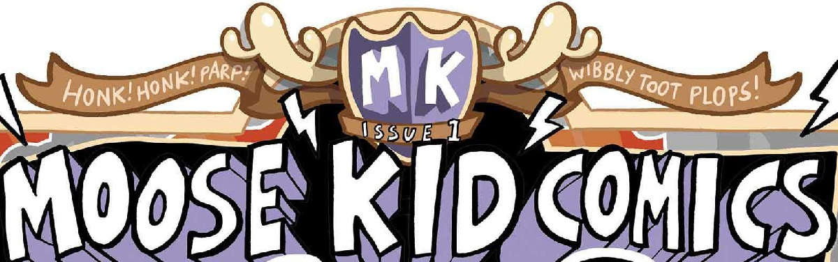 Moose Kid Comics, www.moosekidcomics.com, Jamie Smart, banner