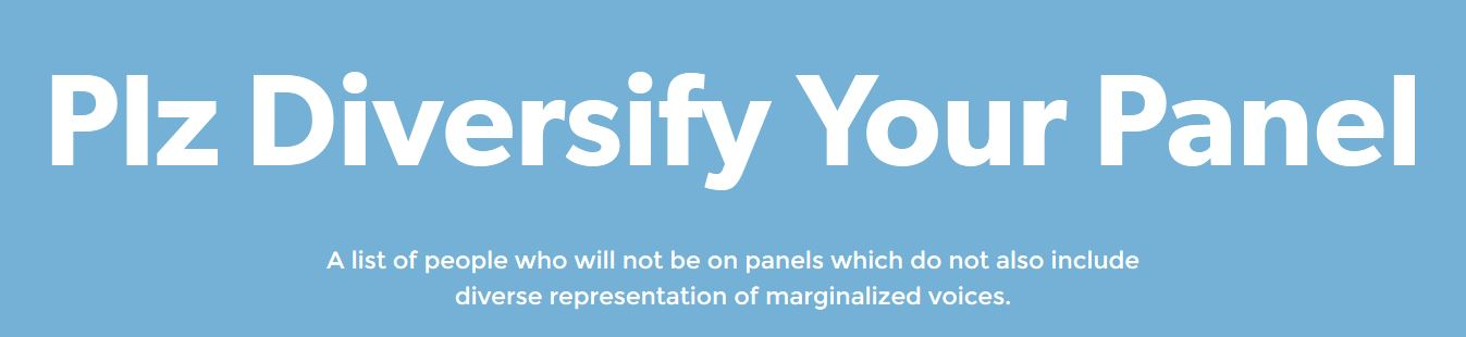 Plz Diversify Your Panels (and everything else, k?)