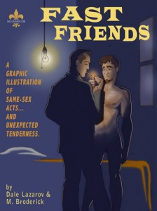 Cover: Fast Friends, Dale Lazerov and Michael Broderick