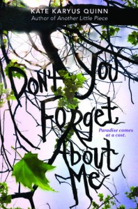 Cover: (Don't) You Forget About Me Kate, Karyus Quinn. HarperCollins