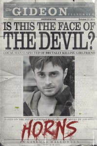 Horns Poster, Daniel Radcliffe, Alexandre Aja, Mandalay Pictures Red Granite Pictures Distributed byDimension Films RADiUS-TWC, 2014