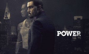 Power. 2014. Starz. Television. TV. Show.