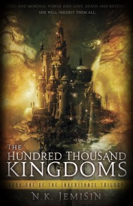 Cover: The Hundred Thousand Kingdoms by NK Jemisin