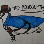 The Pigeon-teer-Ardo