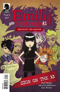 Emily and the Strangers: Breaking the Record Rob Reger (W) Mariah Huehner (A) Cat Ferris (C) Dark Horse, 2014