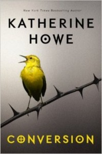 Cover: Conversion, Katherine Howe