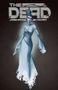 Cover: The Dead, James Maddox, Jen Hickman