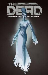 Cover: The Dead, James Maddox, Jen Hickman