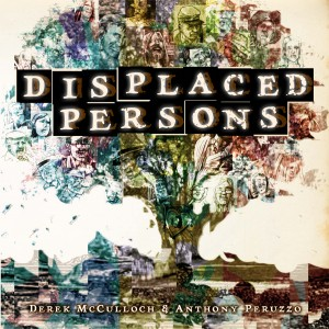 Displaced Persons  Derek McCulloch (Writer) and Anthony Peruzzo (Artist)   Image
