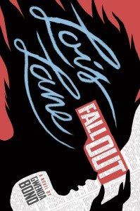 May 2015. Switch Press. Lois Lane: Fallout. Gwenda Bond. Book. YA.