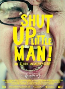 Poster: Shut Up Little Man