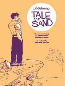 Cover: Jim Henson's Tale of Sand, Ramon K. Perez