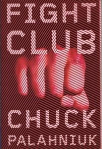 Chuck Palahniuk. W.W. Norton & Company. October 17th 2005. Fight Club.