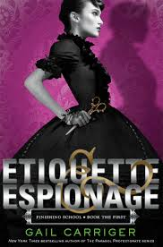 Cover: Etiquette and Espionage Gail Carriger Little Brown Books
