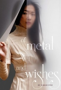 Of Metal and Wishes  Sarah Fine