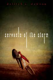 Servants of the Storm  Delilah S Dawson