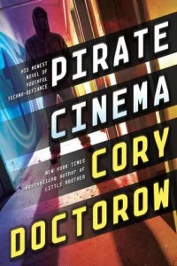 Pirate Cinema  Cory Doctorow  Tor Teen