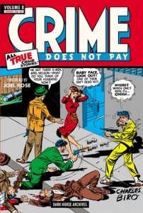 Crime Does Not Pay Volume 8  Various, edited by Philip Simon, Foreword by Joel Rose  Dark Horse