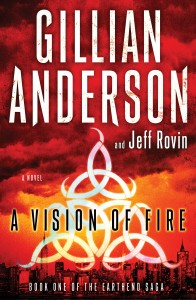A Vision of Fire  Gillian Anderson, Jeff Rovin  Simon & Schuster