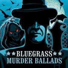Bluegrass Murder Ballads Album Cover