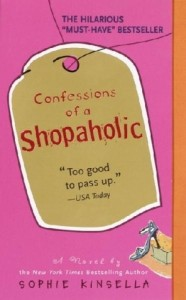 Confessions of A Shopaholic. Sophie Kinsella. November 4th 2003. Dell Publishing Company. Random House Publishing Group. Novel. Adult. Book.