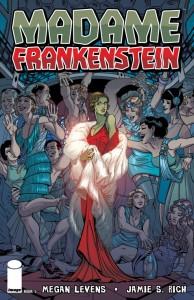 Madame Frankenstein #5  Jamie S. Rich, Megan Levens  Image Comics