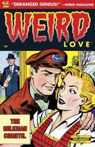 Weird Love #3  Clizia Gussoni and Craig Yoe  IDW Publishing