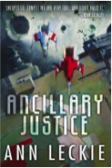 Anne Leckie Ancillary Justice cover, Orbit, 2013