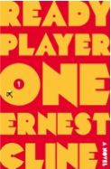 Ready Player One by Ernest Cline cover