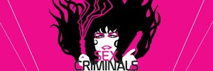 Sex Criminals Review: Would you eat a street muffin?