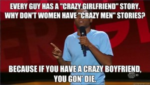 Crazy girlfriend vs. crazy boyfriend